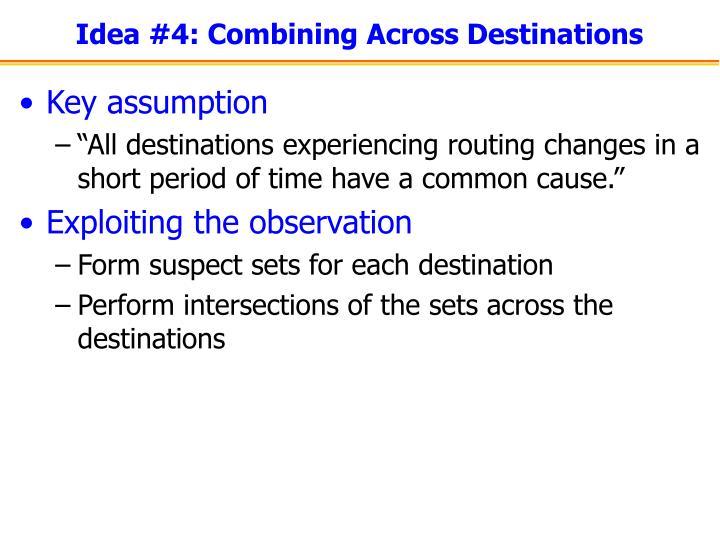 Idea #4: Combining Across Destinations