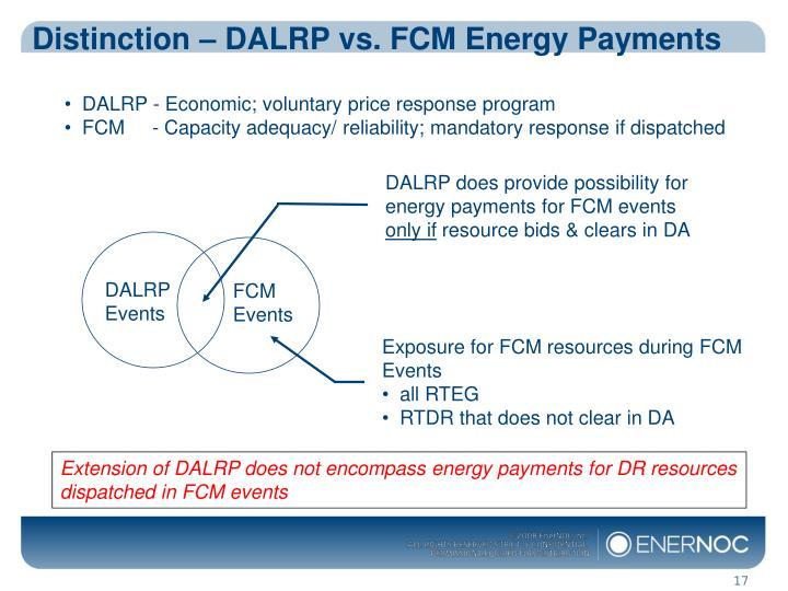 Distinction – DALRP vs. FCM Energy Payments