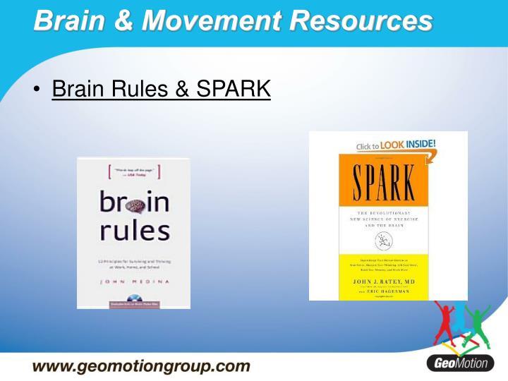 Brain Rules & SPARK