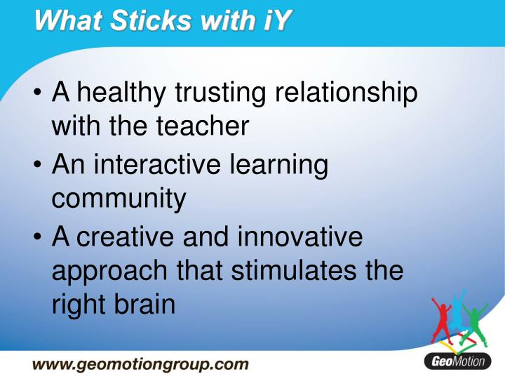 A healthy trusting relationship with the teacher