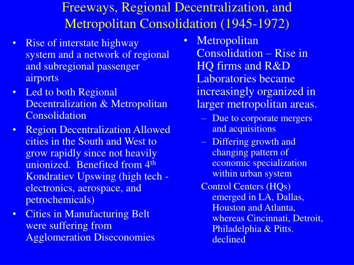 Rise of interstate highway system and a network of regional and subregional passenger airports