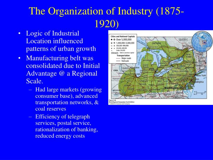 Logic of Industrial Location influenced patterns of urban growth