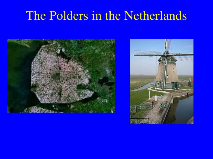 The Polders in the Netherlands