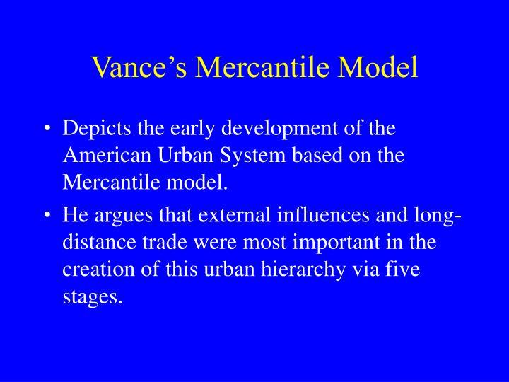 Vance's Mercantile Model