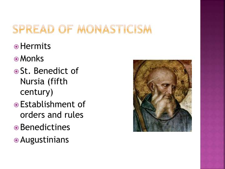 Spread of Monasticism