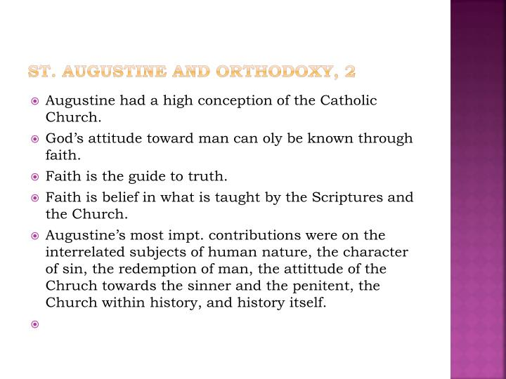 St. Augustine and Orthodoxy, 2