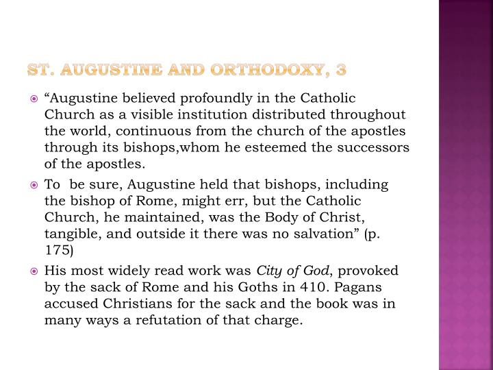 St. Augustine and Orthodoxy, 3