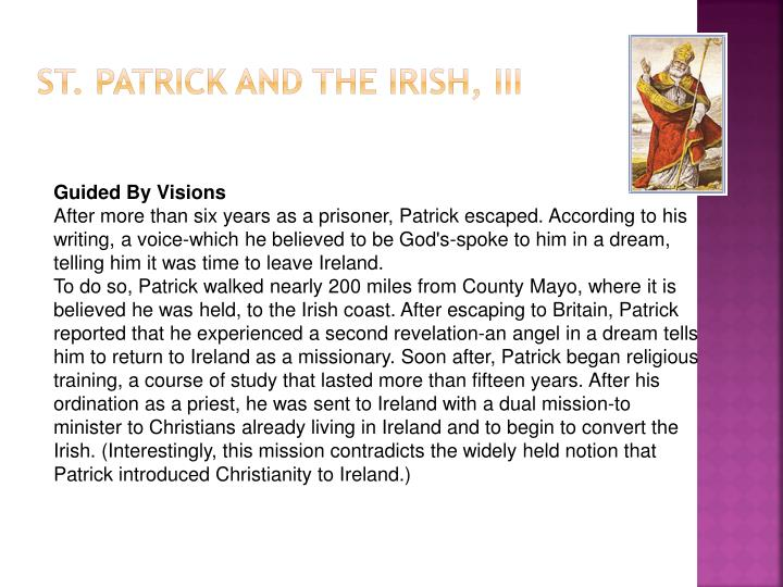 St. Patrick and the Irish, III