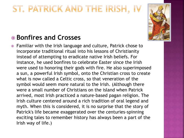 St. Patrick and the Irish, IV