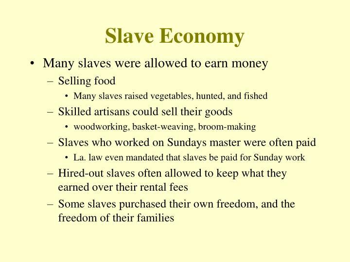 Slave Economy