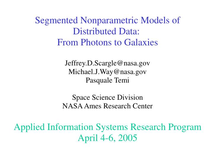Segmented Nonparametric Models of