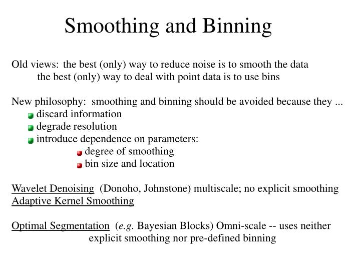 Smoothing and Binning