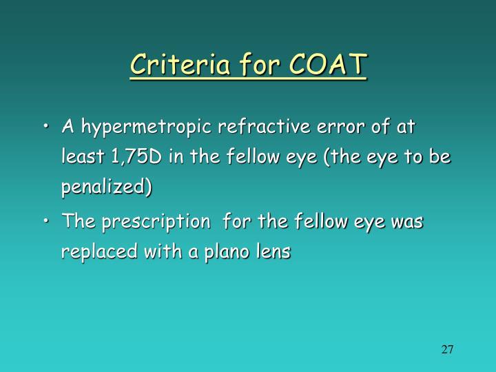 Criteria for COAT