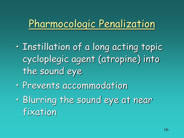 Pharmocologic Penalization
