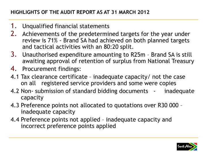 HIGHLIGHTS OF THE AUDIT REPORT AS AT 31 MARCH 2012