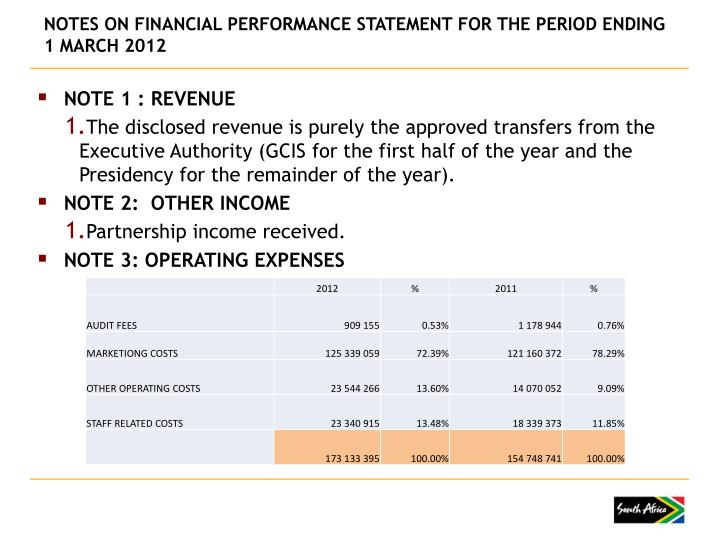NOTES ON FINANCIAL PERFORMANCE STATEMENT FOR THE PERIOD ENDING 1 MARCH 2012