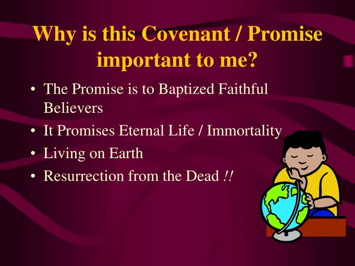 Why is this Covenant / Promise important to me?