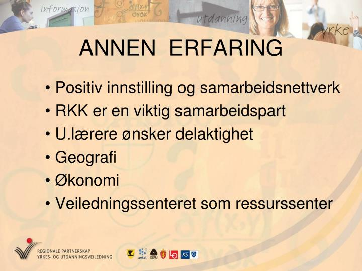 ANNEN  ERFARING