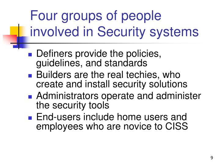 Four groups of people involved in Security systems