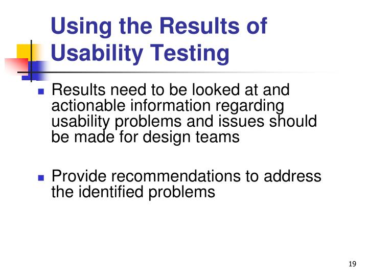 Using the Results of Usability Testing