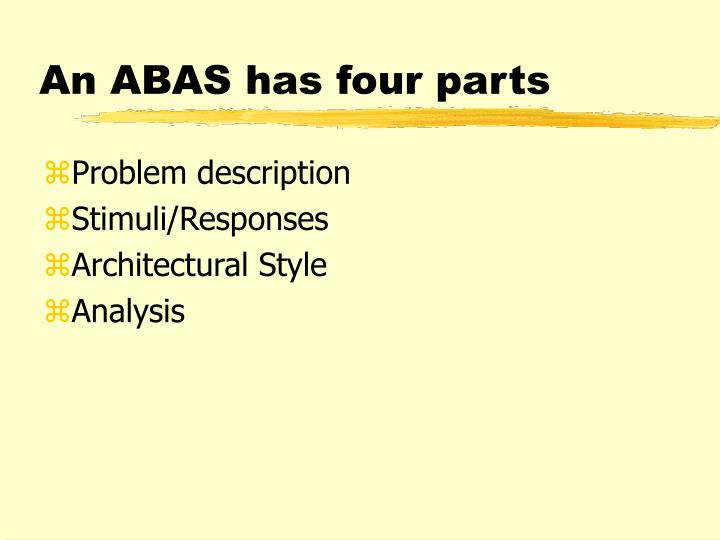 An ABAS has four parts