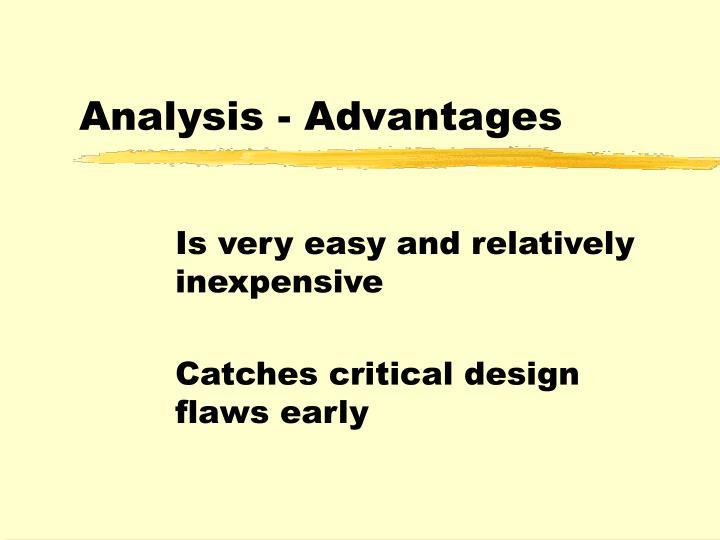 Analysis - Advantages