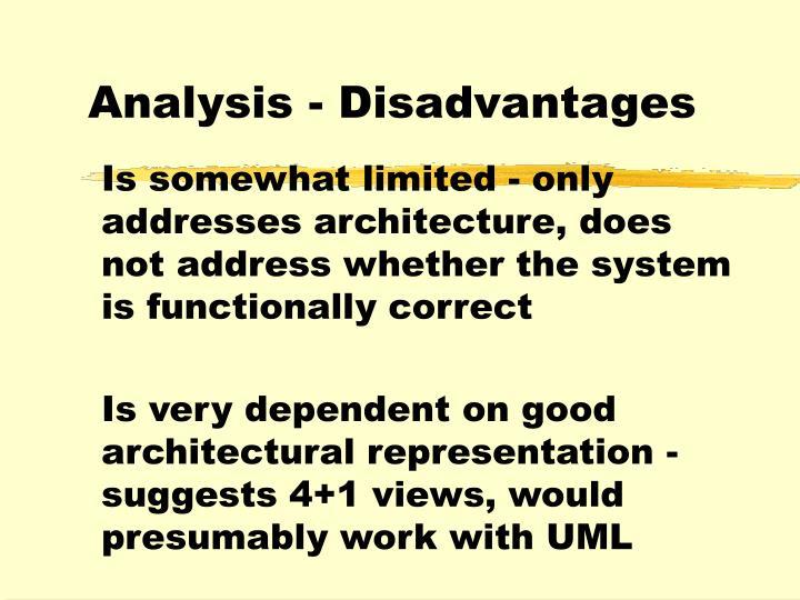 Analysis - Disadvantages
