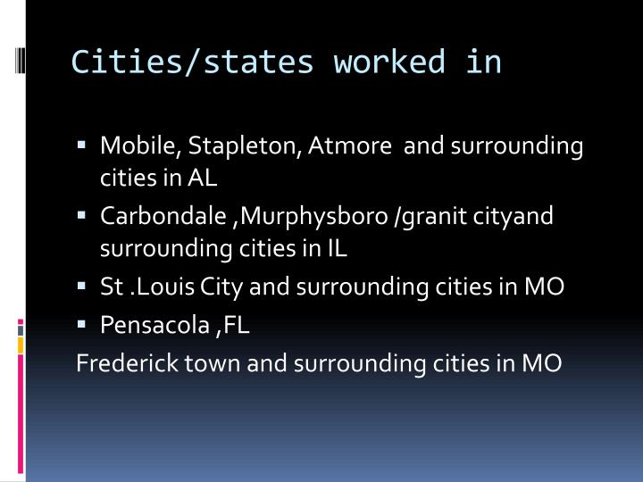 Cities/states worked in
