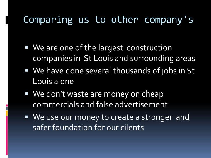 Comparing us to other company's