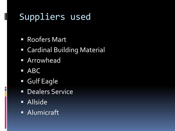 Suppliers used