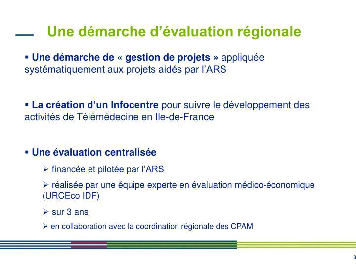 Une démarche d'évaluation régionale