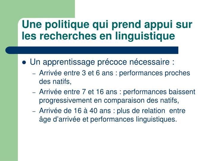 Une politique qui prend appui sur les recherches en linguistique