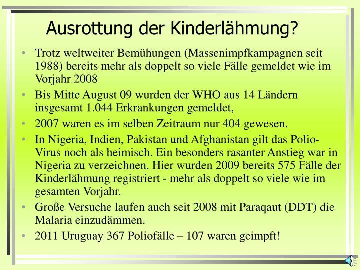 Ausrottung der Kinderlähmung?