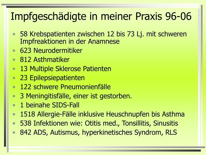 Impfgeschädigte in meiner Praxis 96-06