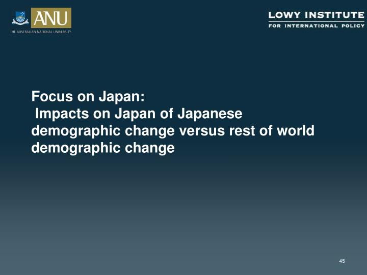 Focus on Japan: