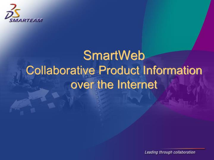 Smartweb collaborative product information over the internet