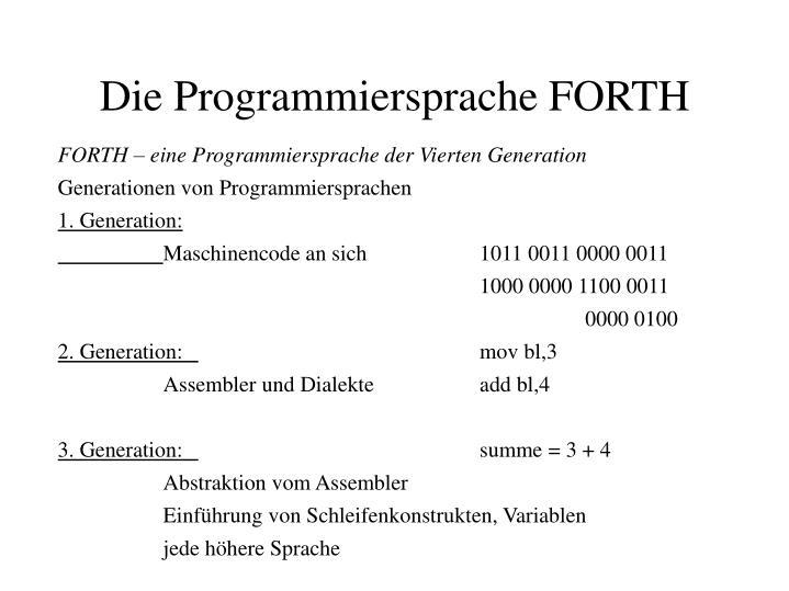 FORTH – eine Programmiersprache der Vierten Generation