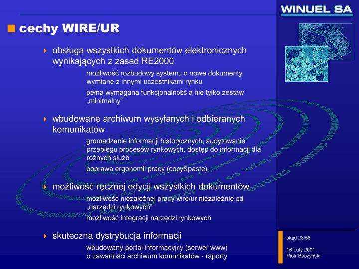 cechy WIRE/UR