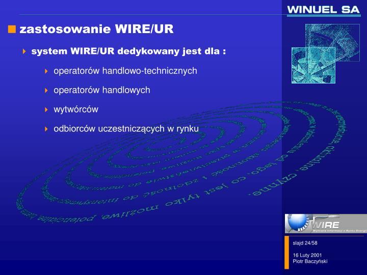 zastosowanie WIRE/UR