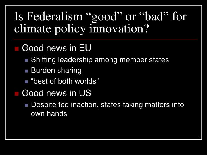 Is federalism good or bad for climate policy innovation