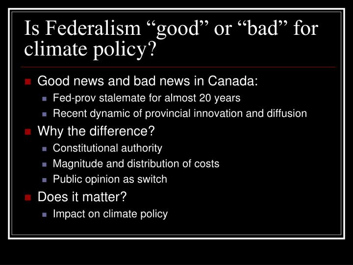Is federalism good or bad for climate policy