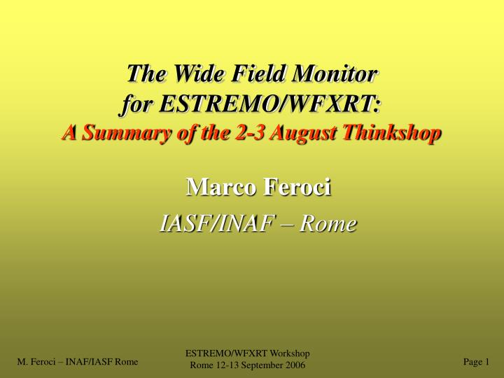 The wide field monitor for estremo wfxrt a summary of the 2 3 august thinkshop