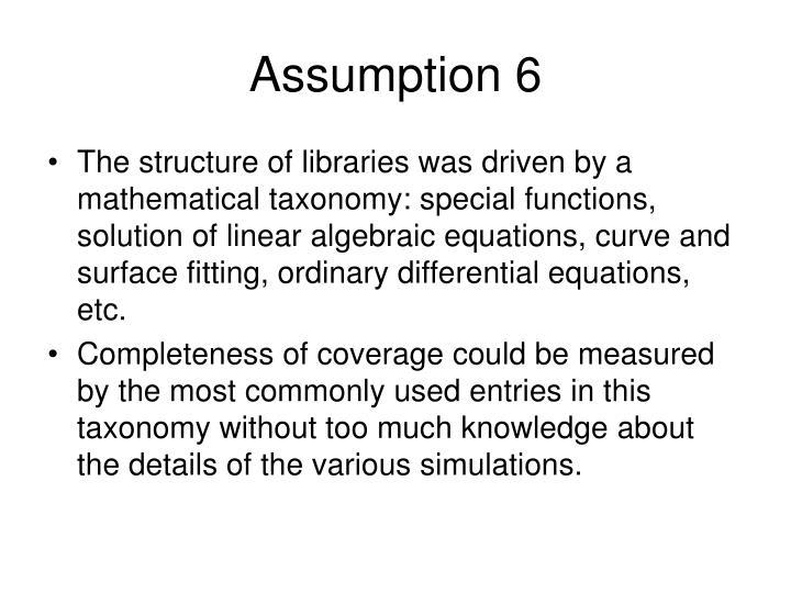 Assumption 6