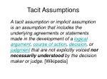tacit assumptions