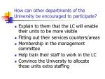 how can other departments of the university be encouraged to participate