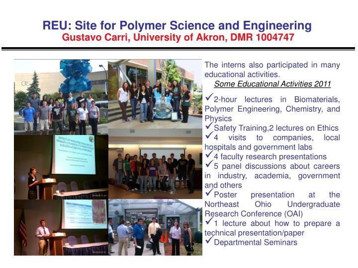 Reu site for polymer science and engineering gustavo carri university of akron dmr 10047471