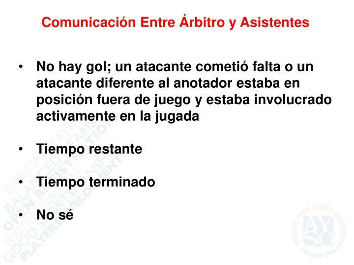 Comunicación Entre Árbitro y Asistentes