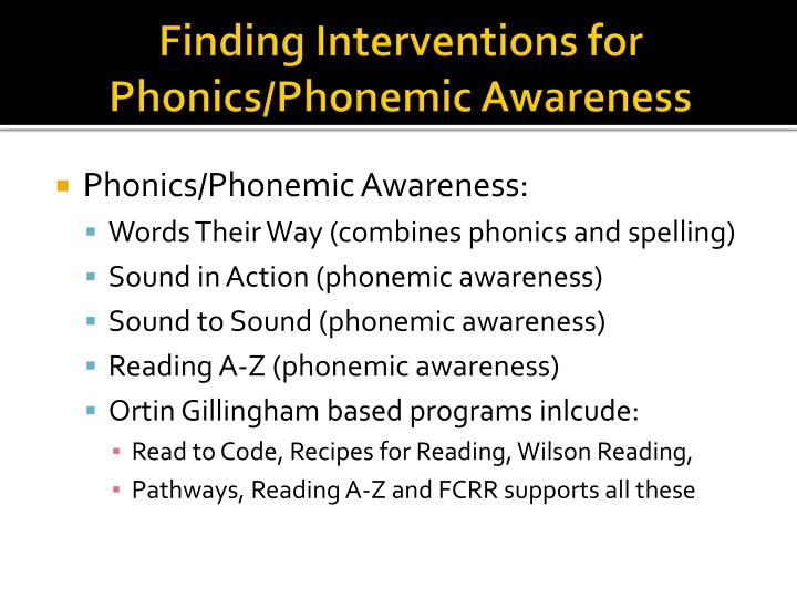 Finding Interventions for Phonics/Phonemic Awareness