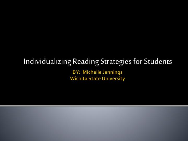 Individualizing reading strategies for students