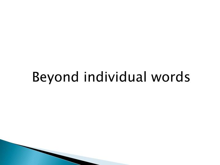 Beyond individual words